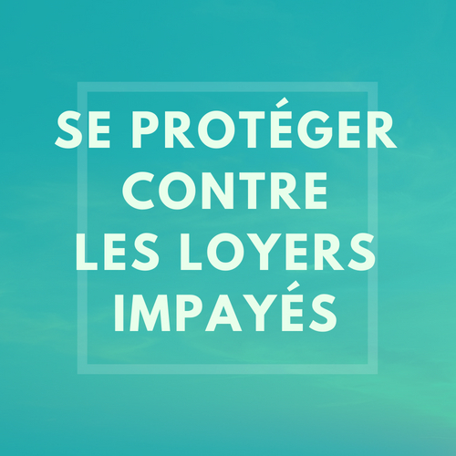 assurance loyers impayes gestion locative